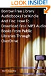 Borrow Free Audiobooks For Kindle And...