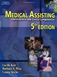 Medical Assisting: Administrative and Clinical Competencies (Medical Assisting: Administrative & Clinical Competencies)