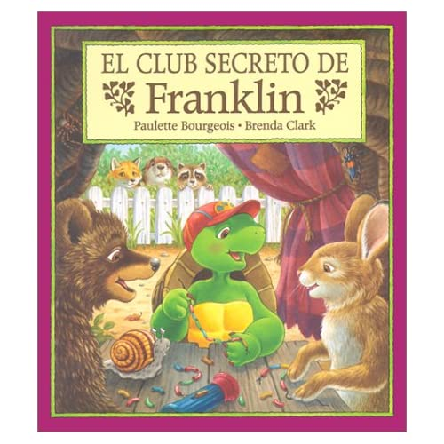 Desorden de Franklin, El (Spanish Edition) Paulette Bourgeois and Brenda Clark