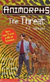 Animorphs: The Threat (0439012023) by K. A. Applegate