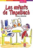 Les Enfants de Timpelbach (French Edition) (2013218893) by Winterfeld, Henry