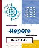 echange, troc Collectif - Outlook 2002 utilisateur