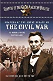 img - for Shapers of the Great Debate on the Civil War: A Biographical Dictionary (Shapers of the Great American Debates) book / textbook / text book