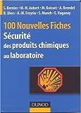 echange, troc Anne-Marie Freyria - Nouvelles fiches pratiques de sécurité des produits chimiques au laboratoire