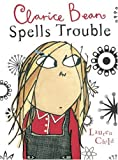 Clarice Bean Spells Trouble