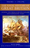 The Naval History of Great Britain: v. 3: From the Declaration of War by France in 1793 to the Accession of George IV (0851779077) by James, William