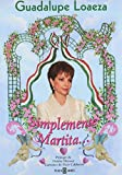 img - for Simplemente Martita (Spanish Edition) book / textbook / text book