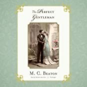 The Perfect Gentleman: The Regency Series, Book 9 | M. C. Beaton
