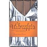 Chocolate Unwrapped: Taste & Enjoy the World's Finest Chocolateby Sarah Jane Evans