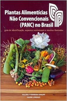 Plantas Alimenticias Nao Convencionais Panc No Brasil Paperback