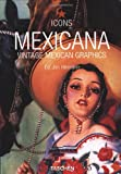 Icons. Mexicana. (3822815632) by Jim Heimann