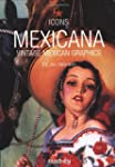Icons. Mexicana. Vintage Mexican Grap...