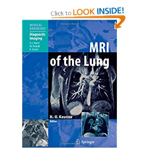 MRI of the Lung (Medical Radiology / Diagnostic Imaging)