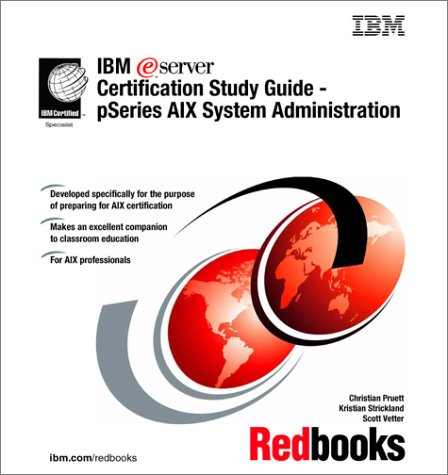 IBM Elogo Server Certification Study Guide: Pseries Aix System Administration