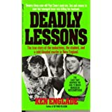 Deadly Lessons (True Crime Library) by Ken Englade