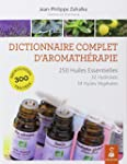 Dictionnaire complet d'aromath�rapie