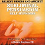 Relieve Stress & Anxiety: A Sublimina...
