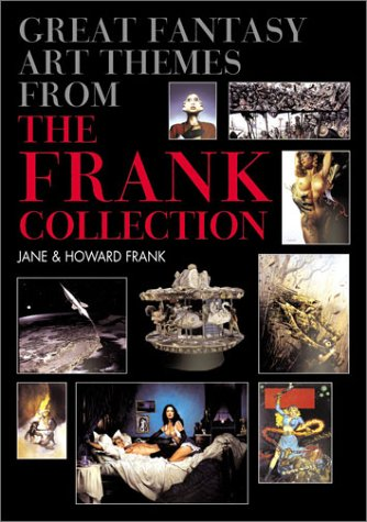 Great Fantasy Art Themes from the Frank Collection
