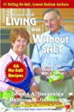 Living Well Without Salt 66 Recipe Addendum (No Salt, Lowest Sodium Cookbooks)