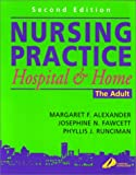 img - for Nursing Practice: Hospital and Home -- The Adult, 2e book / textbook / text book
