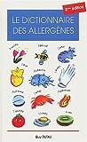 echange, troc Guy Dutau - Le dictionnaire des allergènes. : 3ème édition