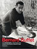 img - for Bernard Buffet: The Secret Studio book / textbook / text book
