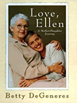 Love, Ellen: A Mother/Daughter Journey