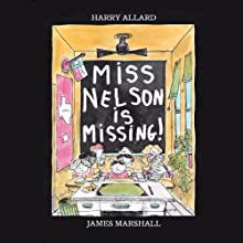 Miss Nelson is Missing (       UNABRIDGED) by Harry Allard Narrated by Cindy Haynes
