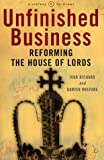 Unfinished Business: Reforming the House of Lords