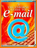 Usbornes E-mail for Beginners (Usborne Computer Guides)