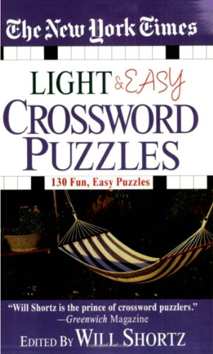 The New York Times Light and Easy Crossword Puzzles: 130 Fun, Easy Puzzles