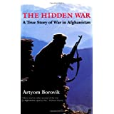 The Hidden War: A True Story of War in Afghanistanby Artyom Borovik