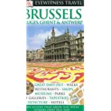 DK Eyewitness Travel Guide: Brussels, Bruges, Ghent & Antwerpby Collectif