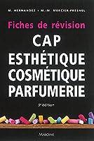 CAP d'esthétique cosmétique parfumerie : Fiches de révision