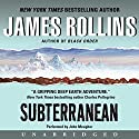 Subterranean Audiobook by James Rollins Narrated by John Meagher