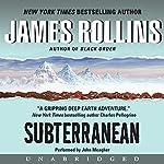 Subterranean | James Rollins