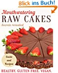 Mouthwatering Raw Cakes - Secrets Rev...