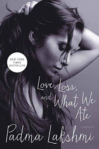 Download Love, Loss, and What We Ate: A Memoir