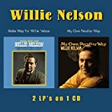 echange, troc Willie Nelson - Make Way for Willie Nelson / My Own Peculiar Way
