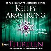 Thirteen: Women of the Otherworld, Book 13 | Kelley Armstrong