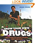 Grow Your Own Drugs: Fantastically Ea...