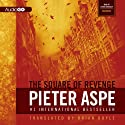 The Square of Revenge: The Pieter Van In Mysteries