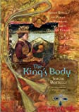 img - for The King's Body: Sacred Rituals of Power in Medieval and Early Modern Europe book / textbook / text book
