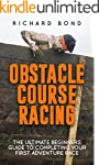 Obstacle Course Racing: The Ultimate...