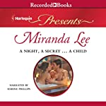 A Night, a Secret…a Child: Harlequin Presents, Book 2921 | Miranda Lee