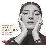 Image de Maria Callas: Mythos und Leidenschaft. Feature (2 CDs)