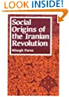 Social Origins of the Iranian Revolution (Studies in Political Economy)