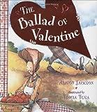 Ballad of Valentine (0525467203) by Jackson, Alison