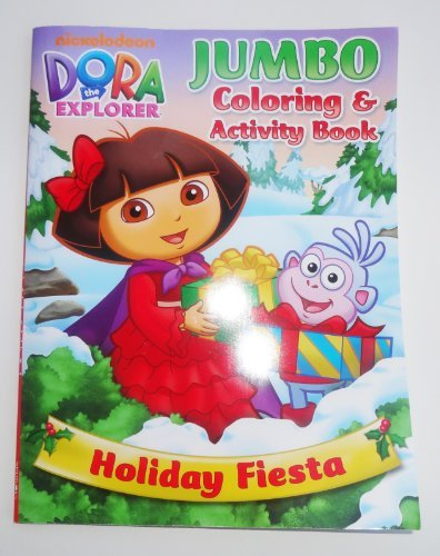 Dora the Explorer Jumbo Coloring and Activity Book HOLIDAY FIESTA