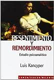 img - for Resentimiento y Remordimiento. Estudio Psicoanalitico (Spanish Edition) book / textbook / text book